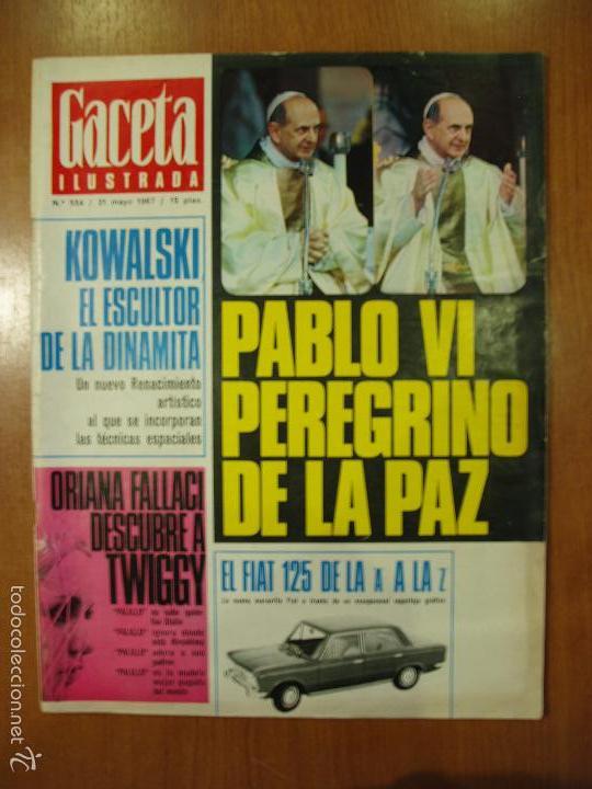 REVISTA GACETA ILUSTRADA Nº 554, AÑO 1967. PABLO VI, KOWALSKI, ORIANA FALLACI... (Coleccionismo - Revistas y Periódicos Modernos (a partir de 1.940) - Revista Gaceta Ilustrada)