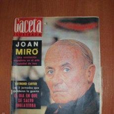 Coleccionismo de Revista Gaceta Ilustrada: REVISTA GACETA ILUSTRADA Nº 295, AÑO 1962. JOAN MIRÓ, RAYMON CARTIER.... Lote 58216825