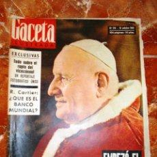 Coleccionismo de Revista Gaceta Ilustrada: GACETA ILUSTRADA Nº314, 13 OCTUBRE 1962. Lote 58568526