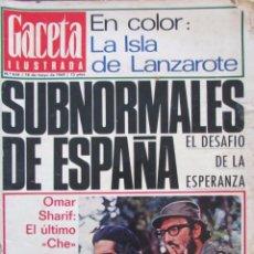 Collectionnisme de Magazine Gaceta Ilustrada: GACETA ILUSTRADA Nº 658. 1969. LANZAROTE. OMAR SHARIF, SUBNORMALES DE ESPAÑA, PAUL GETTY, BIAFRA.. Lote 63353876