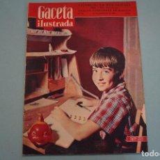 Coleccionismo de Revista Gaceta Ilustrada: GACETA ILUSTRADA:INUNDACIONES VALENCIA,ADOLFO FERNANDEZ,PABLITO CALVO. Lote 65812378