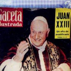 Coleccionismo de Revista Gaceta Ilustrada: PERIODICO REVISTA - GACETA ILUSTRADA - JUAN PABLO XXIII Nº 160 AÑO 1959. Lote 68874333