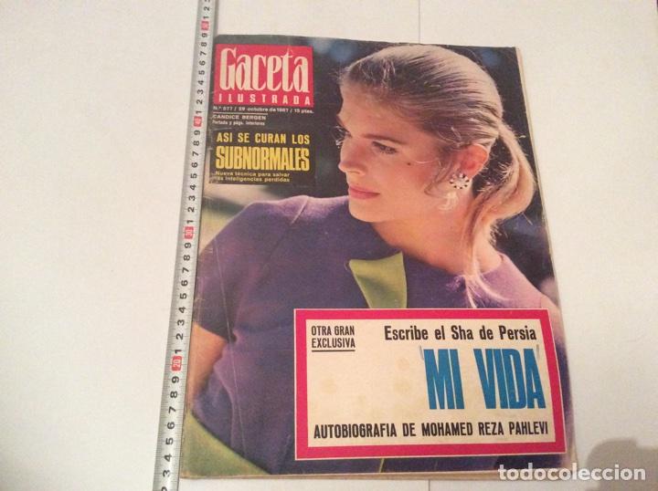 GACETA ILUSTRADA Nº 577 AÑO 1967 - SHAH DE PERSIA - CANDICE BERGEN - (Coleccionismo - Revistas y Periódicos Modernos (a partir de 1.940) - Revista Gaceta Ilustrada)