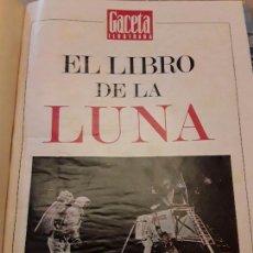 Coleccionismo de Revista Gaceta Ilustrada: EL LIBRO DE LA LUNA ENCUARDENADO LA GACETA. Lote 76651863