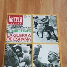 Coleccionismo de Revista Gaceta Ilustrada: EJEMPLAR DE GACETA ILUSTRADA CON REPORTAJE SOBRE ROBERT CAPA. Lote 84817186