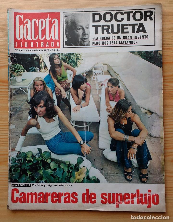GACETA ILUSTRADA Nº 835-1972 - LA MATANZA DE MUNICH - PUBLICIDAD SCHWEPPES - DKW MEVOSA (Coleccionismo - Revistas y Periódicos Modernos (a partir de 1.940) - Revista Gaceta Ilustrada)