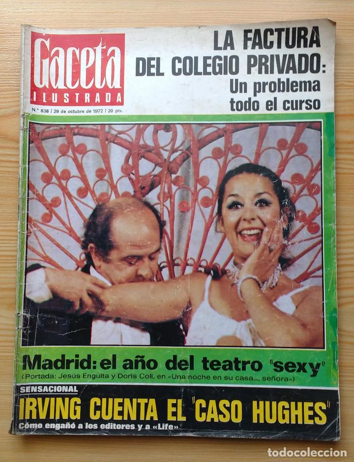 GACETA ILUSTRADA Nº 838-1972 - IRVING EL CASO HUGHES - FIRESTONE - SEAT 60 - AUSTIN VICTORIA-FYNLEY (Coleccionismo - Revistas y Periódicos Modernos (a partir de 1.940) - Revista Gaceta Ilustrada)