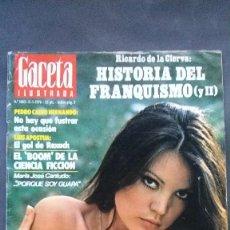 Coleccionismo de Revista Gaceta Ilustrada: GACETA ILUSTRADA 1005-1976-MARIA JOSÉ CANTUDO-AMAZONAS-FRANQUISMO-STAR TREK. Lote 92742615