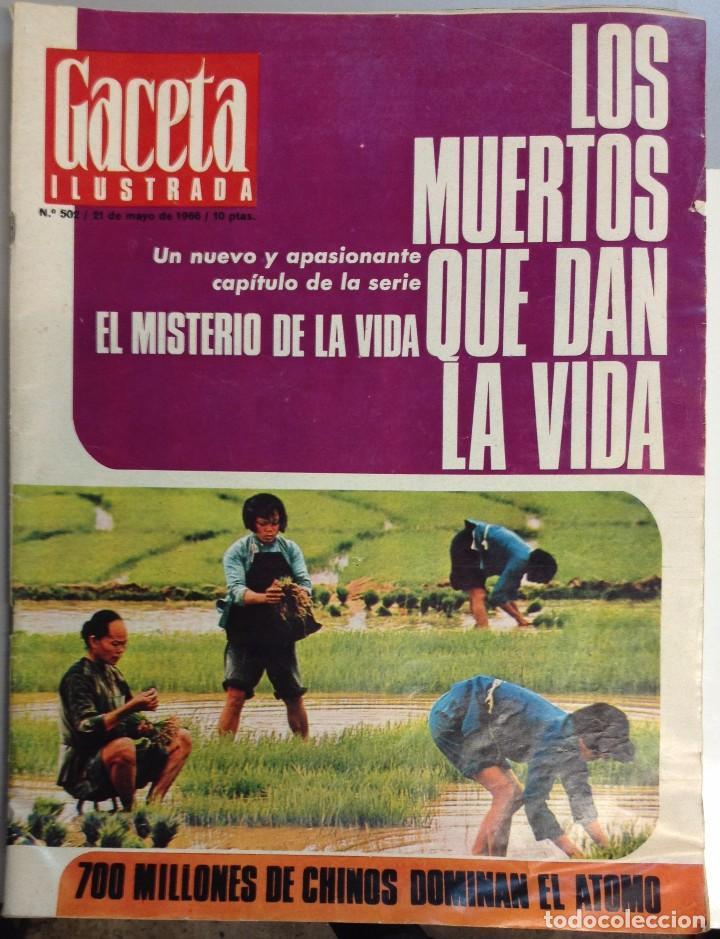 REVISTA GACETA ILUSTRADA Nº 502 MAYO 1966 (Coleccionismo - Revistas y Periódicos Modernos (a partir de 1.940) - Revista Gaceta Ilustrada)
