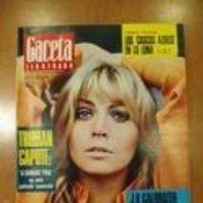 Coleccionismo de Revista Gaceta Ilustrada: REVISTA GACETA ILUSTRADA Nº 575, AÑO 1967. TRUMAN CAPOTE - GRETA BALDWIN - ANUNCIO DAMEL - FIRESTONE. Lote 97959019