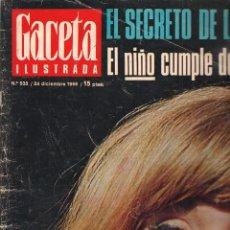 Coleccionismo de Revista Gaceta Ilustrada: GACETA ILUSTRADA. Nº 533. 24 DICIEMBRE 1966. (B/60). Lote 98774939