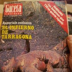 Coleccionismo de Revista Gaceta Ilustrada: LOS ALFAQUES*CAMPING*EL INFIERNO DE TARRAGONA*GACETA ILUSTRADA*AÑO 1978*. Lote 103619532