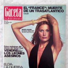 Coleccionismo de Revista Gaceta Ilustrada: GACETA ILUSTRADA - 1974 - MAUD ADAMS, LOS KURDOS EN GUERRA, IDI AMIN, MUERTE EN EL SAFARI PARK. Lote 103932023