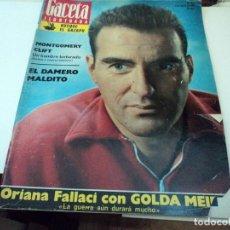 Coleccionismo de Revista Gaceta Ilustrada: MONTGOMERY CLIFT, GOLDA MEIR, ALIA DE JORDANIA EN LA GACETA ILUSTRADA. Lote 104040479