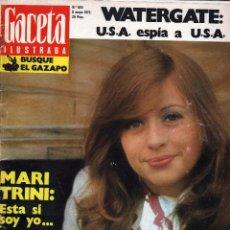 Coleccionismo de Revista Gaceta Ilustrada: GACETA ILUSTRADA / MARI TRINI, JANE BIRKIN, MARK SPITZ, EL ESQUI, WATERGATE, CASA DEL FUTURO. Lote 105310887