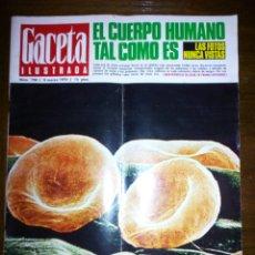Coleccionismo de Revista Gaceta Ilustrada: GACETA ILUSTRADA, EL CUERPO HUMANO TAL COMO ES, MARZO 1970, NUMERO 700. Lote 105416180