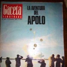 Coleccionismo de Revista Gaceta Ilustrada: GACETA ILUSTRADA, LA AVENTURA DEL APOLO, DICIEMBRE 1968, NUMERO 638. Lote 105422376