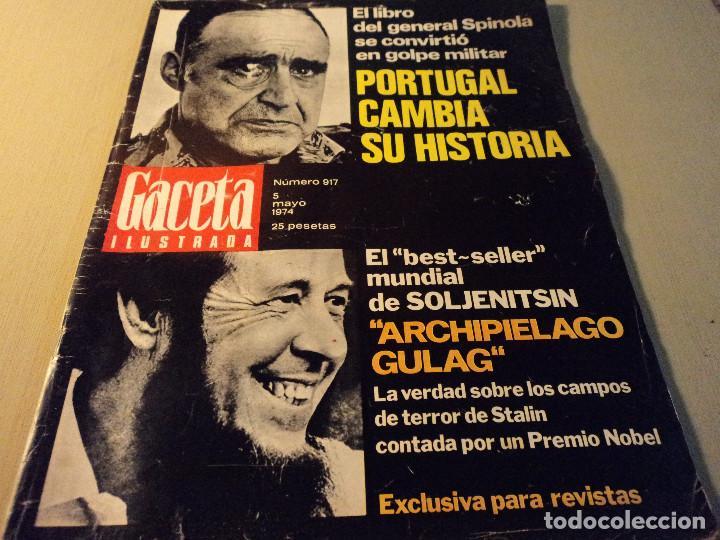 GACETA Nº 917 GENERAL SPINOLA, ARCHIPIELAGO GULAG, PATRICIA HEARST, CELTIC - AT. MADRID 1974 (Coleccionismo - Revistas y Periódicos Modernos (a partir de 1.940) - Revista Gaceta Ilustrada)
