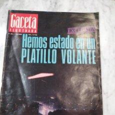 Coleccionismo de Revista Gaceta Ilustrada: REVISTA GACETA ILUSTRADA. HEMOS ESTADO EN UN PLATILLO VOLANTE.. Lote 106153647