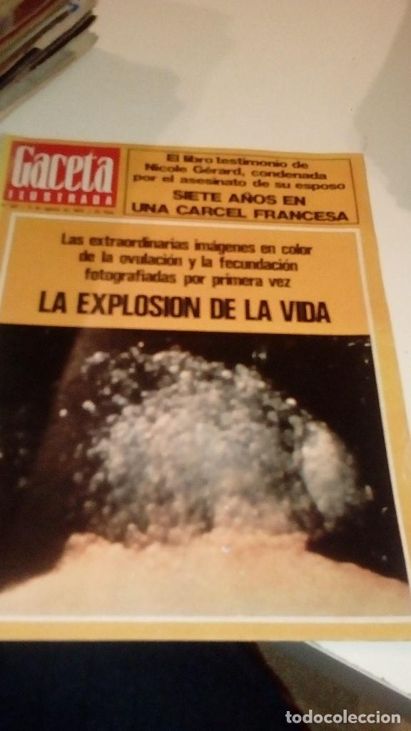 REVISTA GACETA ILUSTRADA Nº 931 LA EXPLOSION DE LA VIDA NICOLE GERARD (Coleccionismo - Revistas y Periódicos Modernos (a partir de 1.940) - Revista Gaceta Ilustrada)