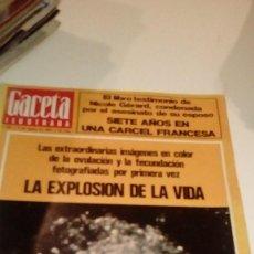 Coleccionismo de Revista Gaceta Ilustrada: REVISTA GACETA ILUSTRADA Nº 931 LA EXPLOSION DE LA VIDA NICOLE GERARD. Lote 107742603