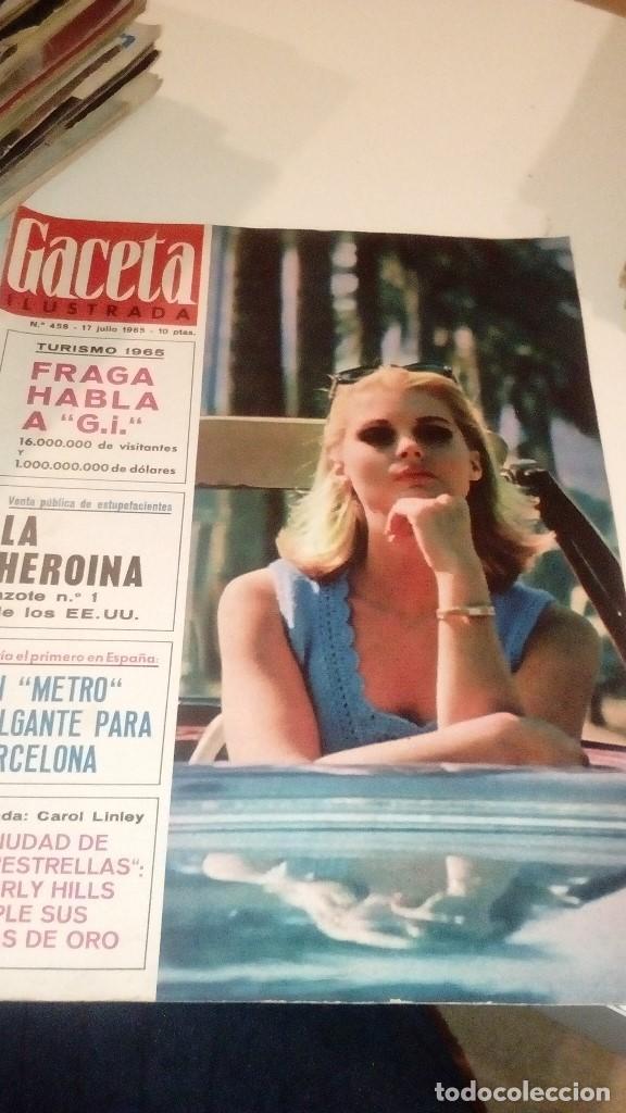 REVISTA GACETA ILUSTRADA Nº 458 FRAGA LA HEROINA CAROL LINLEY (Coleccionismo - Revistas y Periódicos Modernos (a partir de 1.940) - Revista Gaceta Ilustrada)