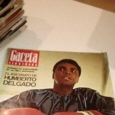 Coleccionismo de Revista Gaceta Ilustrada: REVISTA GACETA ILUSTRADA Nº 944 CASSIUS ALI CAMPEON HUMBERTO DEGADO. Lote 107743367