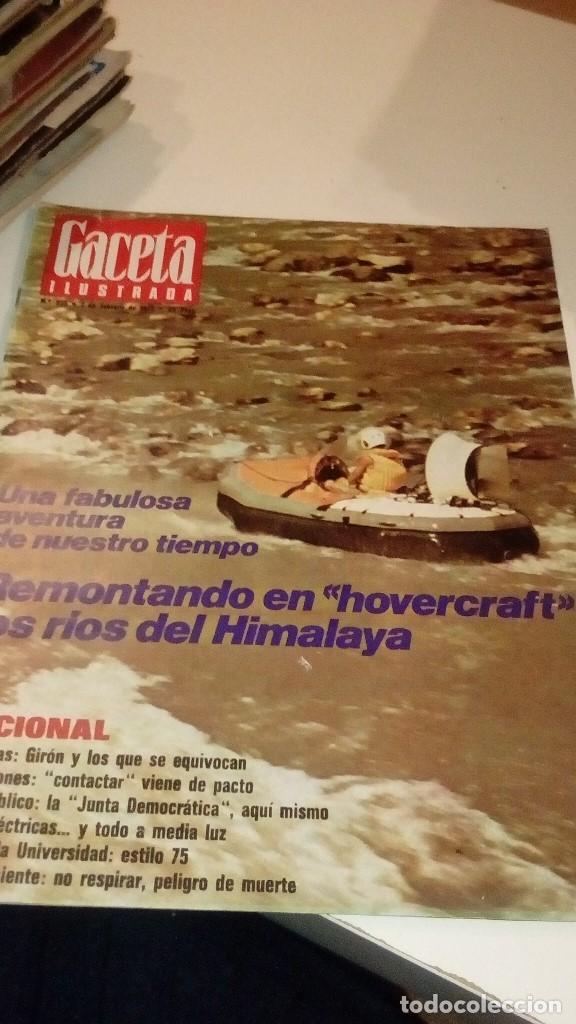 REVISTA GACETA ILUSTRADA Nº 956 REMONTANDO EN HOVERCRAFT LOS RIOS DEL HIMALAYA (Coleccionismo - Revistas y Periódicos Modernos (a partir de 1.940) - Revista Gaceta Ilustrada)