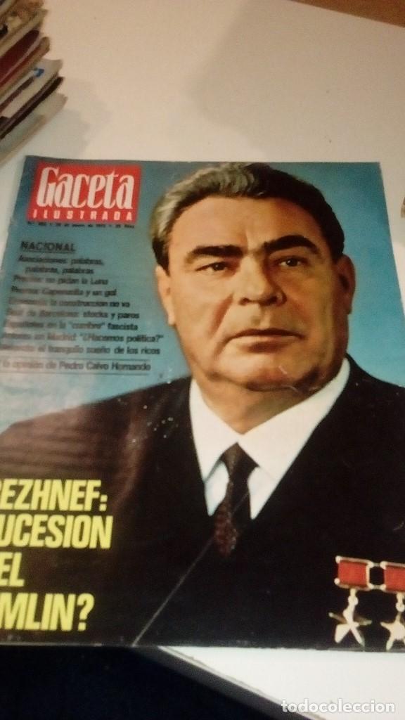 REVISTA GACETA ILUSTRADA Nº 955 BREZHNEF SUCESION EN EL KREMLIN (Coleccionismo - Revistas y Periódicos Modernos (a partir de 1.940) - Revista Gaceta Ilustrada)
