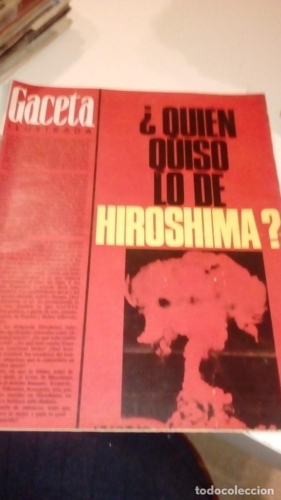 REVISTA GACETA ILUSTRADA Nº 460 31JULIO 1965 ¿QUIÉN QUISO LO DE HIROSHIMA? (Coleccionismo - Revistas y Periódicos Modernos (a partir de 1.940) - Revista Gaceta Ilustrada)