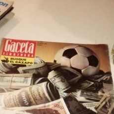 Coleccionismo de Revista Gaceta Ilustrada: REVISTA GACETA ILUSTRADA Nº 880 FUTBOL LA LOCURA DE LOS MILLONES. Lote 107747751