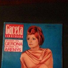 Coleccionismo de Revista Gaceta Ilustrada: GACETA ILUSTRADA-1970-MEDIS-VIRNA LISI-GERONA-GIRONA-ARENYS DE MAR-NATI MISTRAL. Lote 109429475