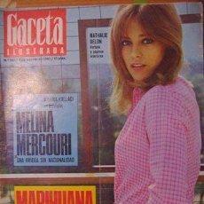 Coleccionismo de Revista Gaceta Ilustrada: REVISTA GACETA ILUSTRADA Nº 565. 6 AGOSTO 1967. MELINA MERCOURI - MARIHUANA - NATALHIE DELON PORTADA. Lote 109465979