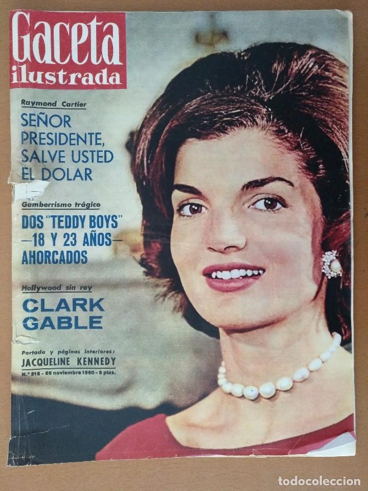 GACETA ILUSTRADA Nº 216 NOVIEMBRE 1960 JACQUELINE KENNEDY/CLARK GABLE PUBLICIDAD (Coleccionismo - Revistas y Periódicos Modernos (a partir de 1.940) - Revista Gaceta Ilustrada)