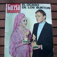 Coleccionismo de Revista Gaceta Ilustrada: GACETA ILUSTRADA / ELIZABETH TAYLOR, RICHARD BURTON, SALVADOR DALI, LUCIA BOSE. Lote 114157975