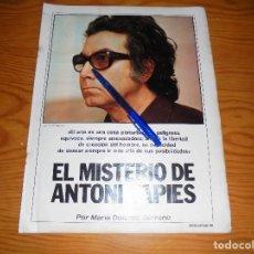 Coleccionismo de Revista Gaceta Ilustrada: RECORTE DE PRENSA : EL MISTERIO DE ANTONI TAPIES ( 16 PAGINAS) . GACETA ILUSTRADA 1975. Lote 116259551