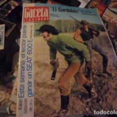 Coleccionismo de Revista Gaceta Ilustrada: GACETA ILUSTRADA 751 / AÑO 1971 - EL CORDOBES - PERARNAU - 60 DIAS EN UNA CUEVA - ESPIAS. Lote 127656615