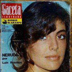 Coleccionismo de Revista Gaceta Ilustrada: GACETA ILUSTRADA. Nº 887. CHARO LOPEZ .NERUDA. REVISTA.. Lote 127700571
