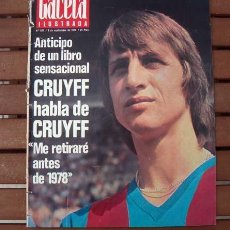 Coleccionismo de Revista Gaceta Ilustrada: GACETA ILUSTRADA 1974 / JOHAN CRUYFF. Lote 128370271