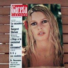 Coleccionismo de Revista Gaceta Ilustrada: GACETA ILUSTRADA 1972 / BRIGITTE BARDOT / ALICIA EN EL PAIS DE LAS MARAVILLAS. Lote 131352514