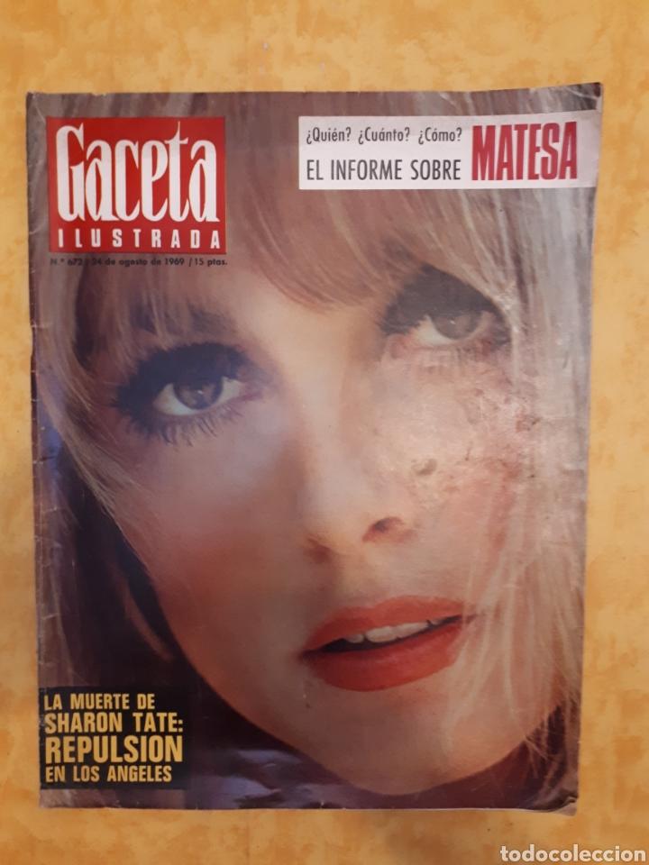 GACETA ILUSTRADA N° 672. PORTADA MUERTE SHARON TATE. (Coleccionismo - Revistas y Periódicos Modernos (a partir de 1.940) - Revista Gaceta Ilustrada)