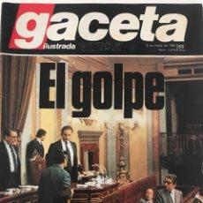 Coleccionismo de Revista Gaceta Ilustrada: REVISTA GACETA ILUSTRADA, EL GOLPE. 1981. Lote 132224383
