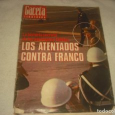 Coleccionismo de Revista Gaceta Ilustrada: GACETA ILUSTRADA Nº 1043. OCTUBRE 1976 . LOS ATENTADOS CONTRA FRANCO.. Lote 132917034