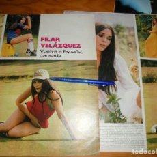 Coleccionismo de Revista Gaceta Ilustrada: RECORTE PRENSA : PILAR VELAZQUEZ, VUELVE A ESPAÑA CANSADA. GACETA ILUSTRADA, JUNIO 1973. Lote 133296938