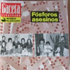 Collectionnisme de Magazine Gaceta Ilustrada: RECORTE GACETA ILUSTRADA 876 1973 FOSFOROS ASESINOS, LOS MIXTOS GARIBALDI. PORTADA Y 5 PGS. Lote 137317314