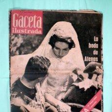 Coleccionismo de Revista Gaceta Ilustrada: REVISTA GACETA ILUSTRADA BODA REAL DON JUAN CARLOS DE BORBÓN Y DOÑA SOFÍA (1962). Lote 138801750