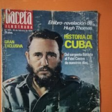 Coleccionismo de Revista Gaceta Ilustrada: GACETA ILUSTRADA. Nº 905. GRAN EXCLUSIVA:HISTORIA DE CUBA, HUGH THOMAS - 1974. Lote 143444526
