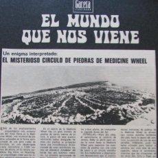Coleccionismo de Revista Gaceta Ilustrada: RECORTE GACETA ILUSTRADA Nº 926 1974 CIRCULO DE PIEDRAS DE MEDICINE WHEEL. . Lote 146063874