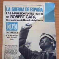 Coleccionismo de Revista Gaceta Ilustrada: LA GUERRA DE ESPAÑA - LAS IMPRESIONANTES FOTOS DE ROBERT CAPA - GACETA ILUSTRADA. Lote 154423358