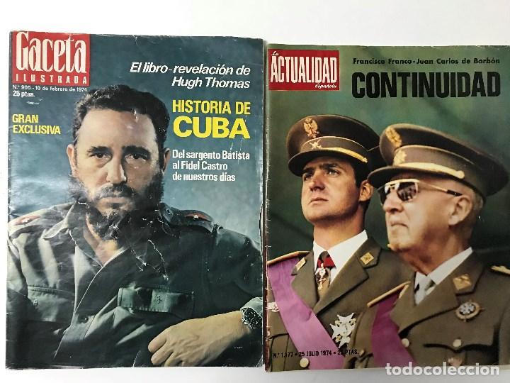 Coleccionismo de Revista Gaceta Ilustrada: Fidel Castro. Franco, Juan Carlos I. La Actualidad Española. Gaceta Ilustrada. - Foto 2 - 157964634